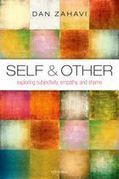 Self and Other:  Exploring Subjectivity, Empathy, and Shame  by Dan Zahavi | Empathy and Compassion | Scoop.it