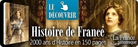 Histoire de France, tourisme et patrimoine. Magazine de la France d'hier et d'aujourd'hui | Le Top du FLE | Scoop.it