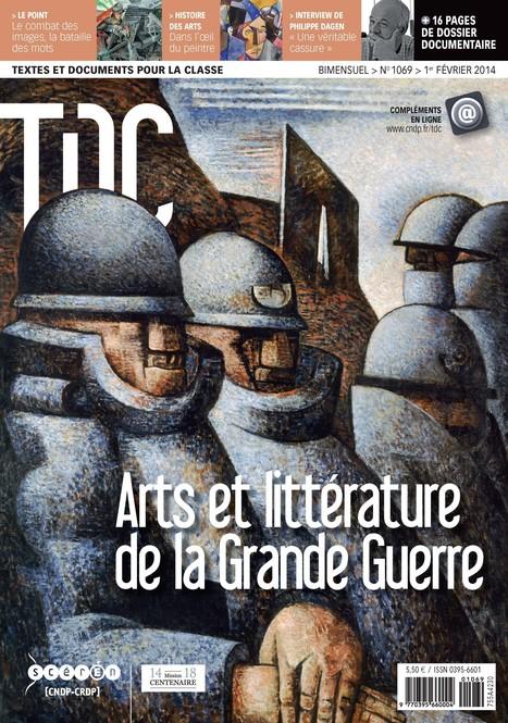 TDC N°1069 - 1er février 2014 : Arts et littérature de la Grande Guerre   La Grande Guerre   Scoop.it