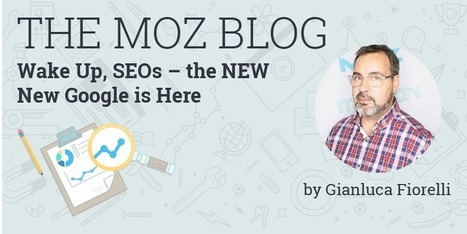Wake Up, SEOs - the NEW New Google is Here! | Online Marketing Resources | Scoop.it