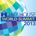 Hay House World Summit 2013 | Law of Attraction Life Coaching | Scoop.it