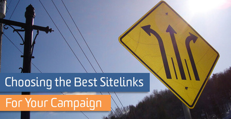 How To Choose the Best Sitelinks for Your Campaign | Online Marketing Resources | Scoop.it