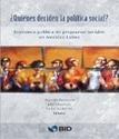 ¿Quiénes deciden la política social? Economía política de programas sociales en América Latina | Espacios Multiactorales | Scoop.it