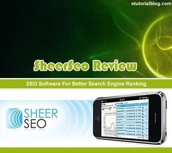 SheerSeo Review: SEO Software To Track Search Engine Rankings - E Tutorial Blog | ETutorialBlog | Scoop.it