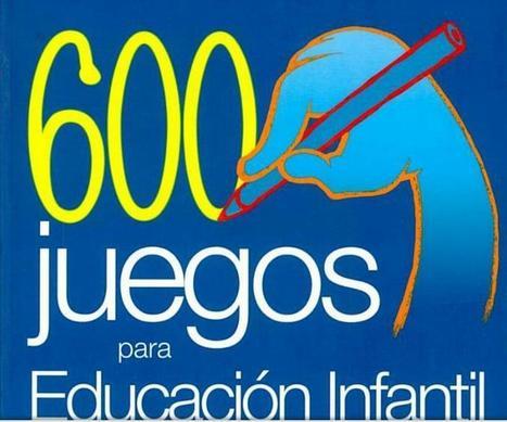 600 Juegos para Favorecer la Lectura y Escritura - Educ. Infantil | eBook | Bibliotequesescolars | Scoop.it