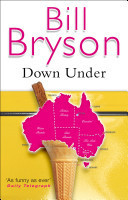 "BILL BRYSON – ""DOWN UNDER"" | Steve Rudd | Creative Nonfiction : best titles for teens | Scoop.it"