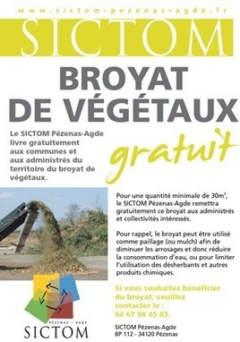 SICTOM Pézenas-Agde - Mise à disposition de broyat de végétaux | Compostage : Déchets verts & Biodéchets | Scoop.it