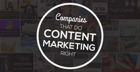 20 Companies That Do Content Marketing Right | Digital Content Marketing | Scoop.it