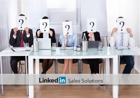 Your Playbook for Connecting with Each Member of the Buying Committee | Social Selling:  with a focus on building business relationships online | Scoop.it