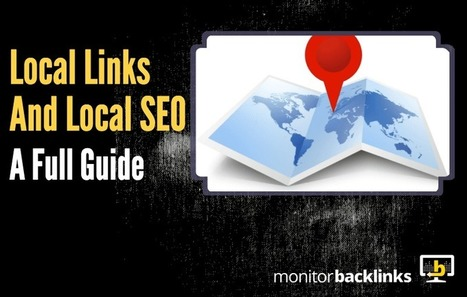 Local Links and Local SEO - A Full Guide for your Small Business | Technology in Business Today | Scoop.it
