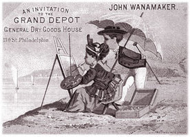 Short History of John Wanamaker 1938-1922 | A Cultural History of Advertising | Scoop.it