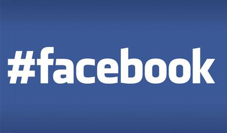 Les hashtags sur Facebook : un premier pas vers le business du temps réel | Community Manager #CM #Aquitaine | Scoop.it