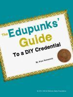 Smashwords - The Edupunks' Guide to a DIY Credential - A book by Anya Kamenetz | Self-determined learning in the 21st Century | Scoop.it