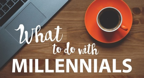 What To Do With Millennials - Inno-Versity | The Learning Experts | AprendizajeVirtual | Scoop.it
