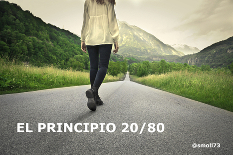 20 Ejemplos del Principio 20/80 aplicados a la docencia y a tu vida   APRENDIZAJE   Scoop.it