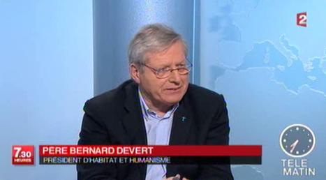 Logement : une lettre ouverte de Bernard Devert (Habitat et Humanisme)   LYFtv - Lyon   Scoop.it