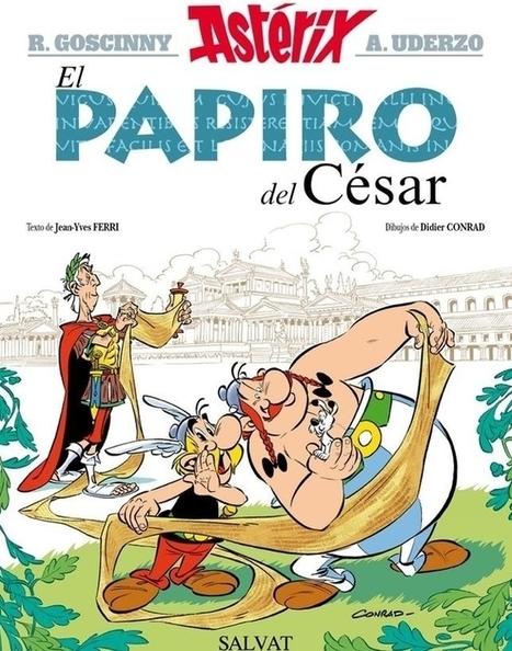 Así es el nuevo álbum de Astérix, que se titula «El papiro del César» | Mundo Clásico | Scoop.it