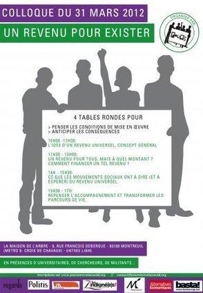 Basta ! - Faut-il mettre en place un revenu garanti ? - Colloque à Montreuil - 31.3.12 | Revenu de Base Inconditionnel - Contributions francophones | Scoop.it