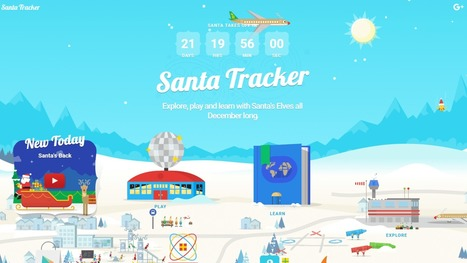 Google's 2016 Santa Tracker signals the official countdown to Christmas | News from the market | Scoop.it
