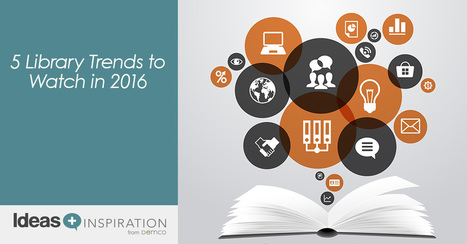 5 Library Trends to Watch in 2016 | School Library Advocacy | Scoop.it