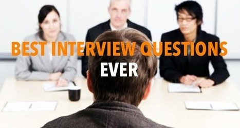 10 of the Best Interview Questions Ever | OpenView Labs | Interviewing | Scoop.it