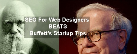 SEO For Web Designers (9,972) Beats Buffett's Startups Tips (9,050) | Startup Revolution | Scoop.it
