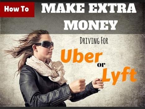 Money Making Idea #12- Ride Sharing Using Lyft and Uber | Money Making Ideas | Scoop.it