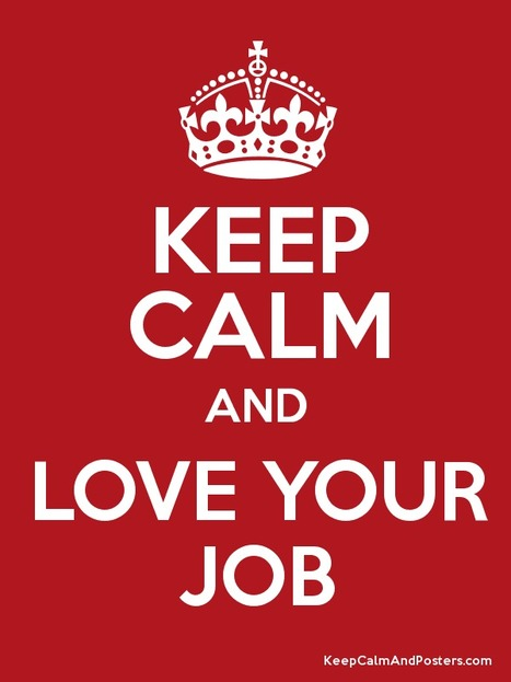 How to Love the Job You're With | Employee Wellness | Scoop.it