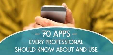 70 Apps Every Professional Should Know About and Use | Website Stuff | Scoop.it