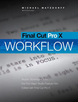 Hollywood Feature Film Editing with FCP X | Editing | Scoop.it