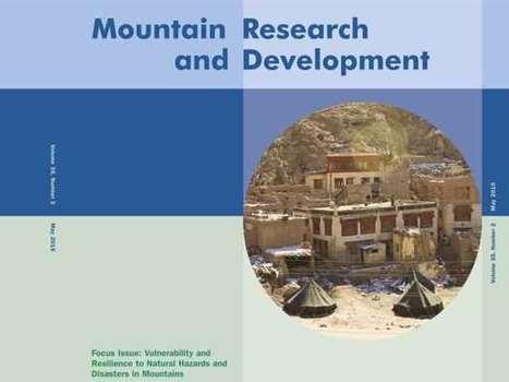 Mountain Research and Development, Vol 35, No 2, on Vulnerability and Hazards | Montagne - Environnement - Biodiversité - Climat | Scoop.it