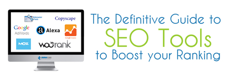 The definitive Guide to SEO Tools to Boost your Ranking | Ebusiness Guru Blog | Scoop.it