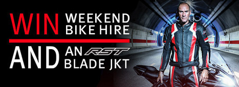 Win Weekend Bike Hire and an RST Blade Jacket | Motorcycle Industry News | Scoop.it