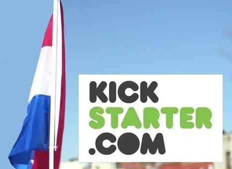 Kickstarter goes Dutch: crowdfunding-site opent deuren voor Nederland - Frankwatching | Publishing 2.0 | Scoop.it