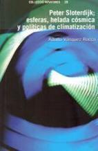 LIBRO:                                                                   Peter Sloterdijk; esferas, helada cósmica y políticas de climatización.                                                Dr. A... | ADOLFO VÁSQUEZ ROCCA | Scoop.it