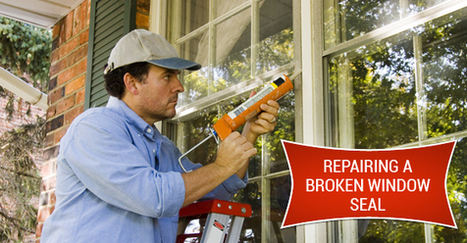 Can A Broken Window Seal Be Repaired? – Clera Windows & Doors | Interests | Scoop.it