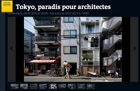 Tokyo, PARADIS pour architectes   The Architecture of the City   Scoop.it