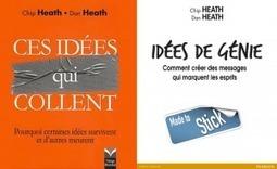 «Ces idées qui collent» des frères Heath | Education et Créativité | Scoop.it