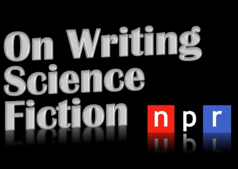 Science Fiction Writing : NPR | Interviews with David Brin: Video and Audio | Scoop.it