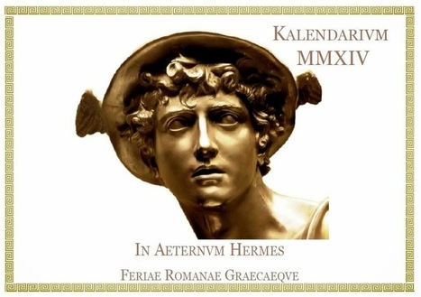 Hortus Hesperidum / Ὁ κῆπος Ἑσπερίδων: KALENDARIUM MMXIV | Mundo Clásico | Scoop.it