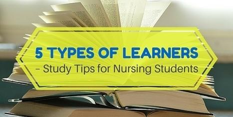 5 Types of Learners – Study Tips for Nursing Students | NurseBuff | Study Skills | Scoop.it