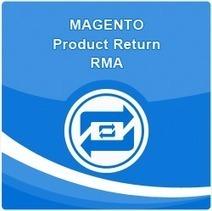 Magento Product Return RMA | Magento RMA Extension | RMA module extension | webkul | Scoop.it