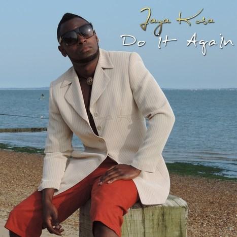 Jaya Kosa – Do It Again Ft TAZ | Fashion Music London Entertainment | Scoop.it