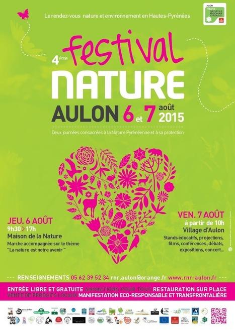Quatrième festival nature d'Aulon : 6 et 7 Août 2015 | La réserve naturelle d'Aulon | Vallée d'Aure - Pyrénées | Scoop.it