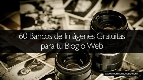 60 Bancos de Imágenes Gratuitas para tu Blog o Web | Tecnologías Digitales - Tecnologías Emergentes - Recursos y Herramientas Digitales | Scoop.it