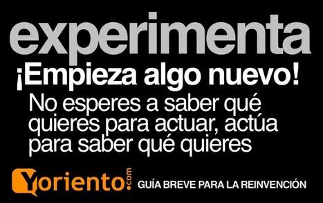 Reinventarse profesionalmente - Yoriento | Eduployment | Scoop.it