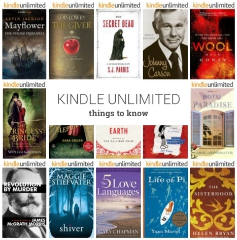 Kindle Unlimited ebook subscription – 8 things readers need to know (and teacher librarians) | Ebook and Publishing | Scoop.it