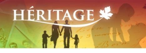 Projet Héritage : numérisation et accès en ligne d'archives du Canada | Nos Racines | Scoop.it