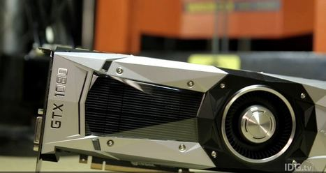 VIDEO: Hardcore - The Nvidia GeForce GTX 1080 is irresponsibly fast   Tech Latest   Scoop.it