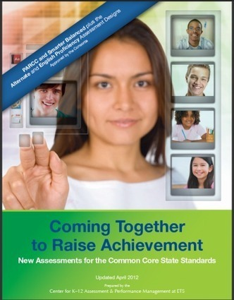 New Guide on Development of Assessments for the Common Core State Standards | Alliance for Excellent Education | Implementing the National Common Core Standards | Scoop.it